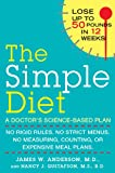 img - for The Simple Diet: A Doctor's Science-Based Plan book / textbook / text book