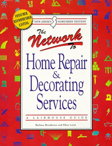 The Network to Home Repair and Decorating Services: Northern New Jersey Edition