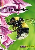 echange, troc Vincent Albouy - Les bourdons