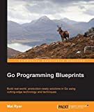 Go Programming Blueprints - Solving Development Challenges with Golang