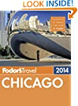 Fodor's Chicago 2014 (Full-color Trav...