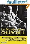 Le Monde selon Churchill : Sentences,...