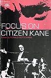 Focus On Citizen Kane