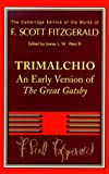 Image of F. Scott Fitzgerald: Trimalchio: An Early Version of 'The Great Gatsby' (The Cambridge Edition of the Works of F. Scott Fitzgerald)
