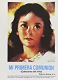 Mi Primera Comunion: Catecismo del nino (Spanish Edition)