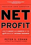 Net Profit: How to Invest and Compete in the Wild World of Internet Business (Jossey-Bass Business and Management Reader Series)