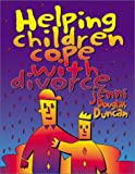 Helping Children Cope with Divorce (Children's Ministries)
