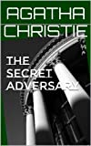 The Secret Adversary (Annotated)