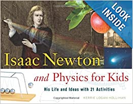 Awesome looking book for learning about Newton and his discoveries of the Laws of Physics! CC Cycle 2 Weeks 16-18
