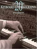 20 Lessons in Keyboard Choreography