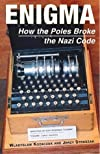Enigma : how the Poles broke the Nazi code