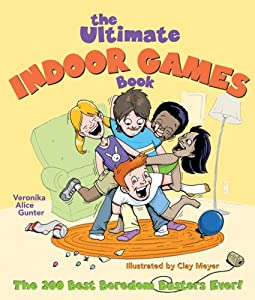 Cover of &quot;The Ultimate Indoor Games Book:...