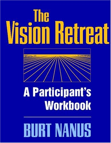 The Vision Retreat Set, A Participant's Workbook