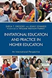 img - for Invitational Education and Practice in Higher Education: An International Perspective book / textbook / text book