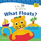 Baby Einstein: What Floats: Splash & Giggle Bath Book (Baby Einstein)