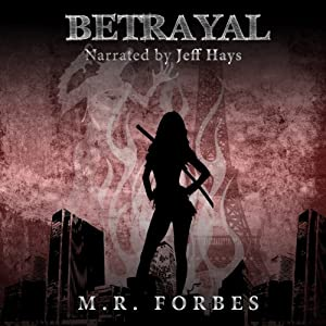 Betrayal: The Divine, Book Two | [M. R. Forbes]