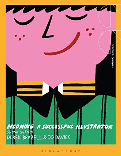 Becoming a Successful Illustrator (Creative Careers) [Brazell, Derek - Davies, Jo] (Tapa Blanda)