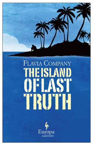The Island of the Last Truth, Flavia Company