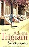 Adriana Trigiani Lucia, Lucia