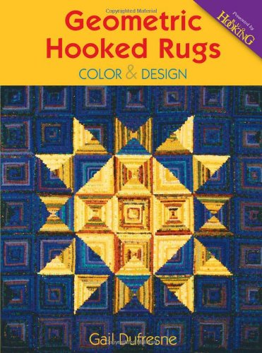 Geometric Hooked Rugs: Color and Design (Framework)