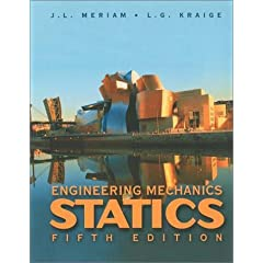 Engineering Mechanics, Statics - Meriam, Kraige with solutions manual