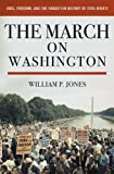 The March on Washington: Jobs, Freedom,