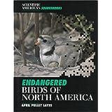 Endangered Birds of North Americapar April Pulley Sayre