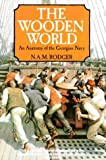 The Wooden World: Anatomy of the Georgian Navy (0006861520) by N.A.M. Rodger