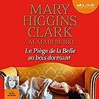 Le piège de la Belle au bois dormant (Laurie Moran 3) | Livre audio Auteur(s) : Mary Higgins Clark, Alafair Burke Narrateur(s) : Marcha Van Boven