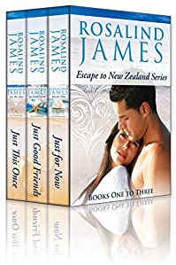 Escape To New Zealand Boxed Set, Volume 1: Just This Once, Just Good Friends, Just For Now by Rosalind James ebook deal