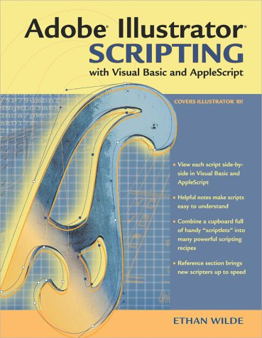 Adobe(R) Illustrator(R) Scripting with Visual Basic and AppleScript