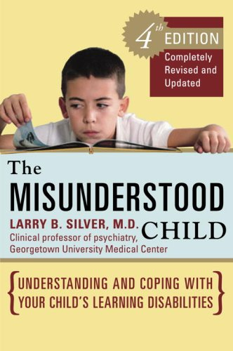 The Misunderstood Child, Fourth Edition: Understanding And Coping With Your Child'S Learning Disabilities front-910433