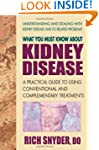 What You Must Know About Kidney Disea...