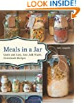 Meals in a Jar: Quick and Easy, Just-...