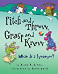 Pitch and Throw, Grasp and Know: What...