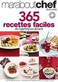 365 RECETTES FACILES DE L APERITIF AU DESSERT