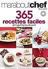 365 recettes faciles de l'apéritif au dessert