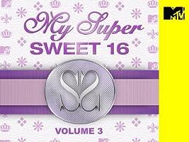 My Super Sweet 16 Volume 3