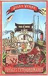 Voyages extraordinaires : Le tour du monde en 80 jours par Verne