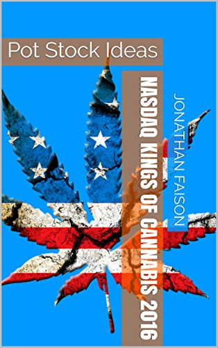nasdaq-kings-of-cannabis-2016-pot-stock-ideas