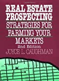 img - for Real Estate Prospecting: Strategies for Farming Your Markets 2nd edition by Caughman, Joyce L. (1994) Paperback book / textbook / text book