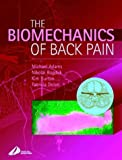 img - for The Biomechanics of Back Pain by Michael A. Adams BsC PhD (2002-06-24) book / textbook / text book