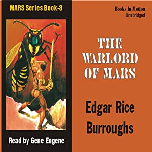 The Warlords of Mars: Mars Series #3 | [Edgar Rice Burroughs]