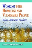 img - for Working with Homeless and Vulnerable People: Basic Skills and Practices book / textbook / text book