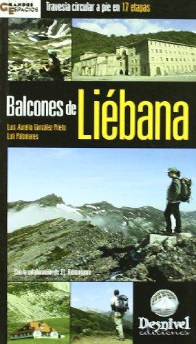 Balcones de liebana - travesia circular a pie en 17 etapas (Grandes Espacios)