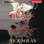 Black as Snow | Nick Nolan