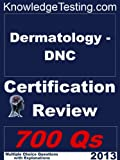 img - for Dermatology - DNC Certification Review (Certification in Dermatology Nursing) book / textbook / text book