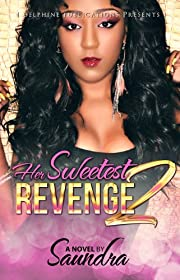 Her Sweetest Revenge 2 (Delphine Publications Presents)