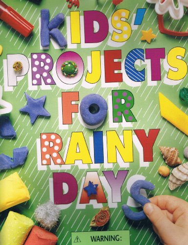 Kids Projects for Rainy Days
