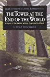 The Tower at the End of the World (0803726201) by Brad Strickland